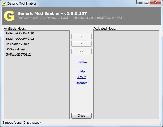 S.T.A.L.K.E.R Shadow of Chernobyl 日本語化ファイルを Mod 管理ソフト JSGME で個別管理、Mod 管理ソフト JSGME で作成した Mod フォルダに入れた日本語化ローダー Ver.006c(STALKER_SoC_JP_STEAMLOADER_002.zip + STALKER_JPLDR_006C.zip)、日本語化済テキスト 2007年8月12日版(STALKER_JP_070812.zip)、InGameCC JP v1.10(InGameCC_JP_v1.10-Security.zip)、InGameCC JP v2.02(InGameCC_JP_v2.02.rar)、字幕入り動画ファイルリスト、Available Mods に表示されたリスト名は任意に設定・変更可能