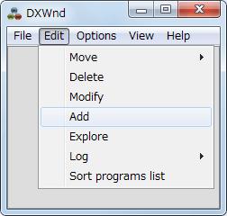 PC ゲーム SILENT HILL 4 THE ROOM DxWnd を使ってウィンドウモード設定、DxWnd メニューから Edit → Add クリック(ウィンドウ内右クリックメニュー → Add も可)