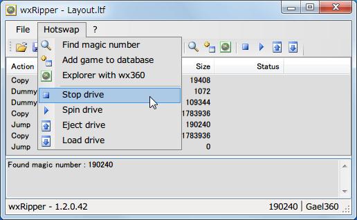 wxRipper 1.2.0.42 Windows7 x64 を起動して 2層映像 DVD を DVD ドライブに挿入、ディスクを入れた DVD ドライブレターを選択して Hotswap → Find magic number をクリック、うまくいくと Found magic number 数字(DVD によって違う、プライベートライアンの場合 190240)が表示される、File → Save layout file... をクリックしてファイル(.ltf)を保存、ltf ファイルをテキストエディタで開き3行目の C を D に変更して保存、wxRipper File → Opne layout file... をクリックして先ほど保存したファイル(.ltf)を開く、3行目の Copy が Dummy に変更、Hotswap → Stop drive をクリックしてディスクの回転状態を止める、DVD ドライブのトレイをイジェクトピンで強制イジェクトして Xbox360 ディスクに交換してトレイを手動で閉じる