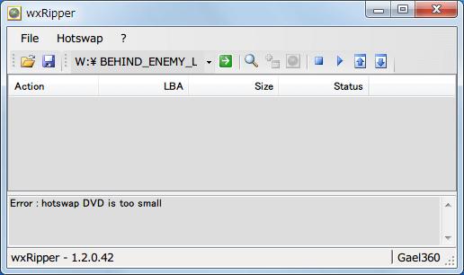 wxRipper 1.2.0.42 Windows7 x64 を起動して 2層映像 DVD を DVD ドライブに挿入、ディスクを入れた DVD ドライブレターを選択して Hotswap → Find magic number をクリック、Error hotswap DVD is too small が表示された場合は別の 2層 DVD ディスクを挿入する