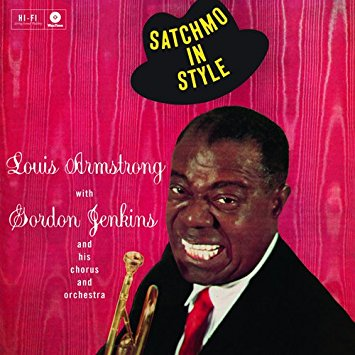 『Louis Armstrong Satchmo In Style』