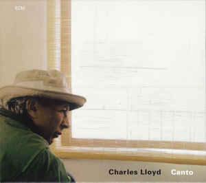 CharlesLloyd_ Canto