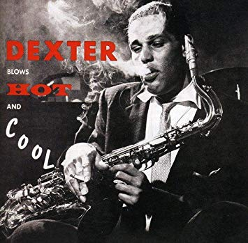 Dexter Gordon Dexter Blows Hot And Cool