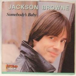 Jackson Browne - Somebodys Baby1