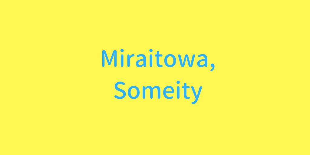 Miraitowa,Someity