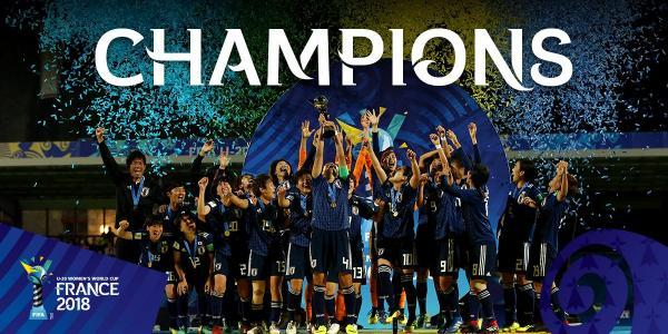 Congratulations to Japan, winners of the Under 20 FIFA Women World Cup 2018